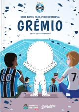 Livro personalizado do Meu Pequeno Imortal Grêmio